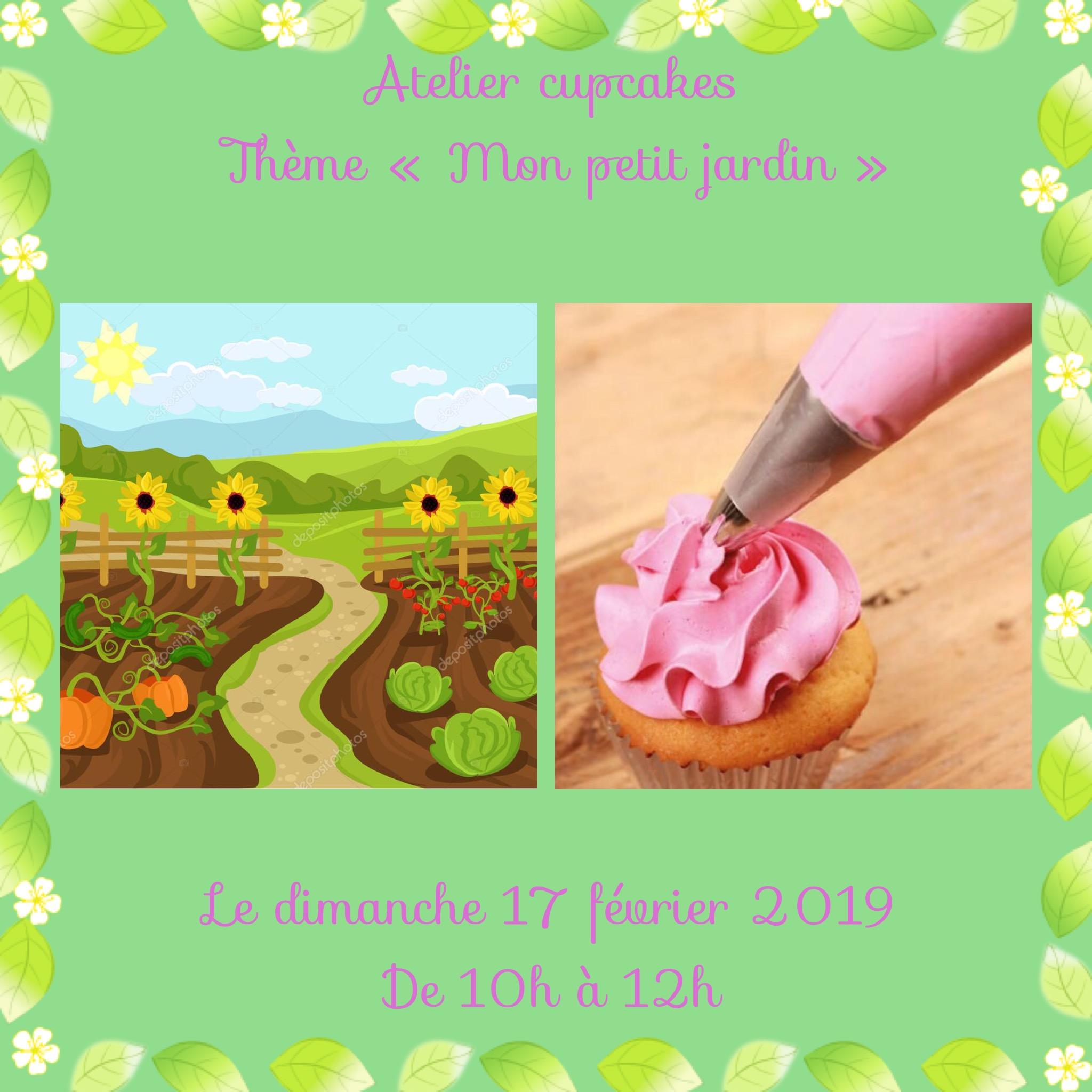 """Atelier cupcakes parents enfants du 17/02/2019 """"Mon petit jardin"""""""